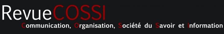 Logo revue COSSI : Communication, Organisation, Société du savoir et Information
